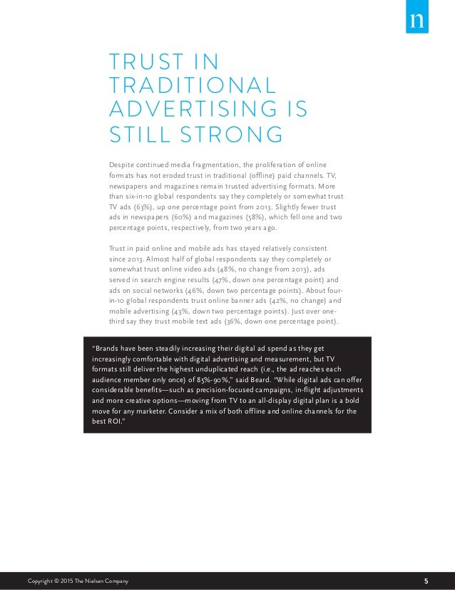 5Copyright © 2015 The Nielsen Company TRUST IN TRADITIONAL ADVERTISING IS STILL STRONG Despite continued media fragmentati...
