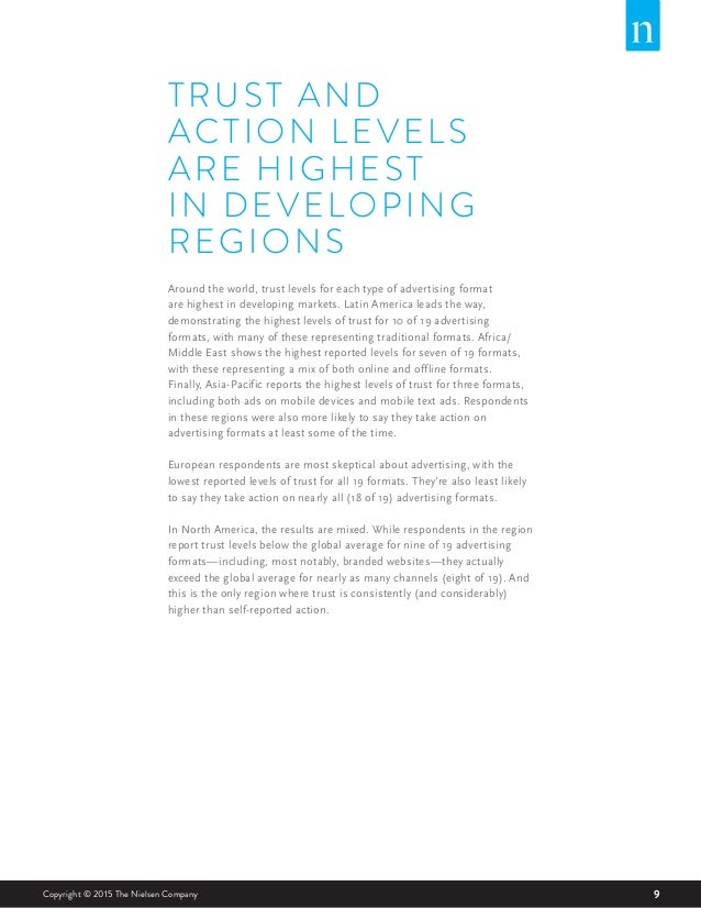 9Copyright © 2015 The Nielsen Company TRUST AND ACTION LEVELS ARE HIGHEST IN DEVELOPING REGIONS Around the world, trust le...
