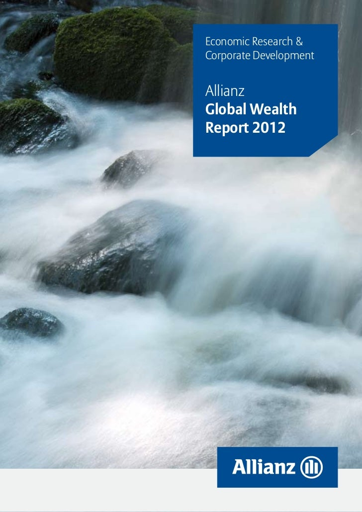 Economic Research &Corporate DevelopmentAllianzGlobal WealthReport 2012