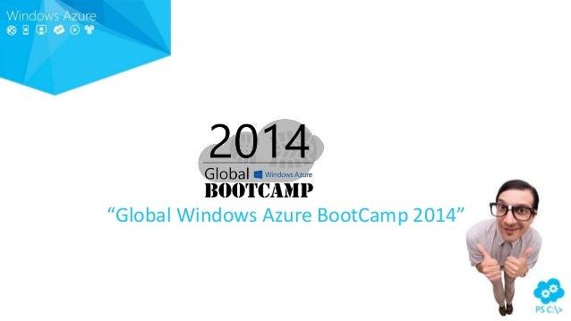 """""""Global Windows Azure BootCamp 2014"""""""