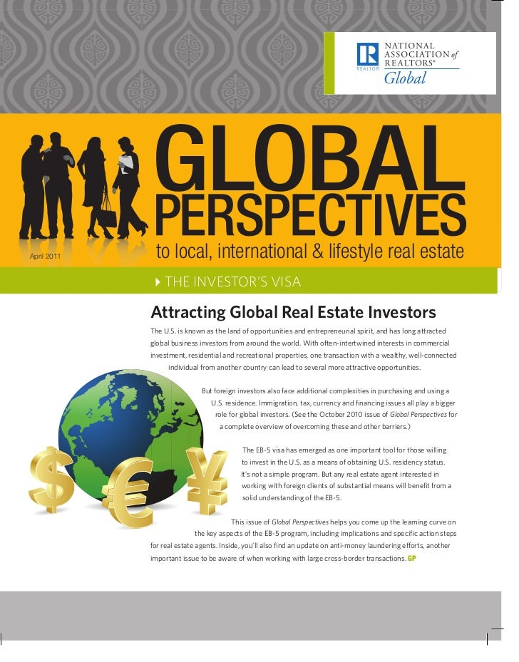 April 2011    to local, international & lifestyle real estate             4THE INVESTOR'S VISA             Attracting Glob...
