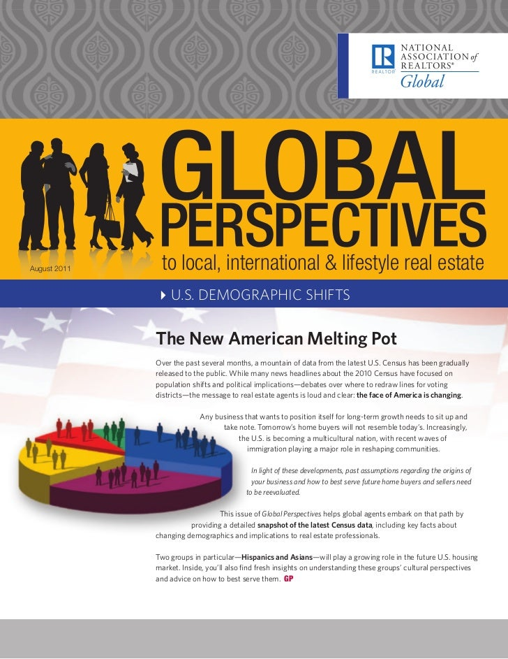 August 2011    to local, international & lifestyle real estate              4U.S. DEMOGRAPHIC SHIFTS              The New ...