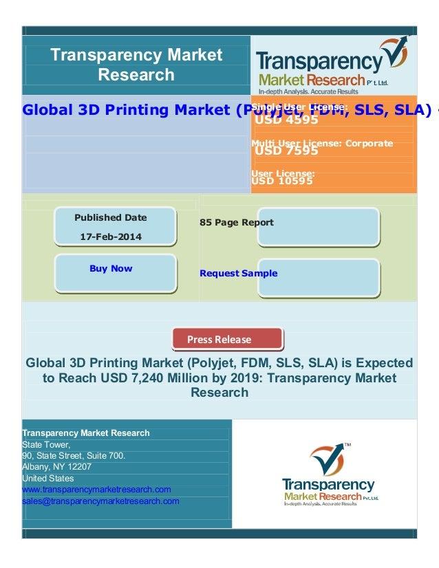 Global 3 d printing market (polyjet, fdm, sls, sla) industry analys…
