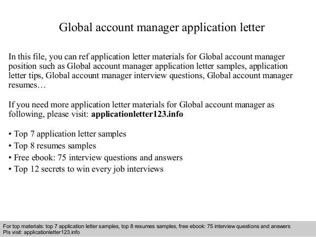 global account manager application letter in this file you can ref application letter materials for - Global Account Manager