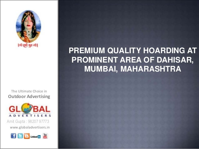 PREMIUM QUALITY HOARDING AT                             PROMINENT AREA OF DAHISAR,                               MUMBAI, M...