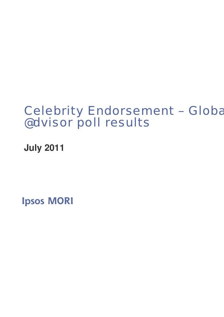 Celebrity Endorsement – Global@dvisor poll resultsJuly 2011