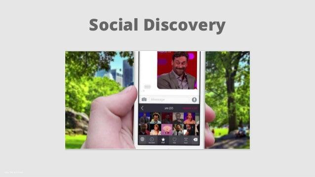 Social Discovery  Källa: The Tech Block