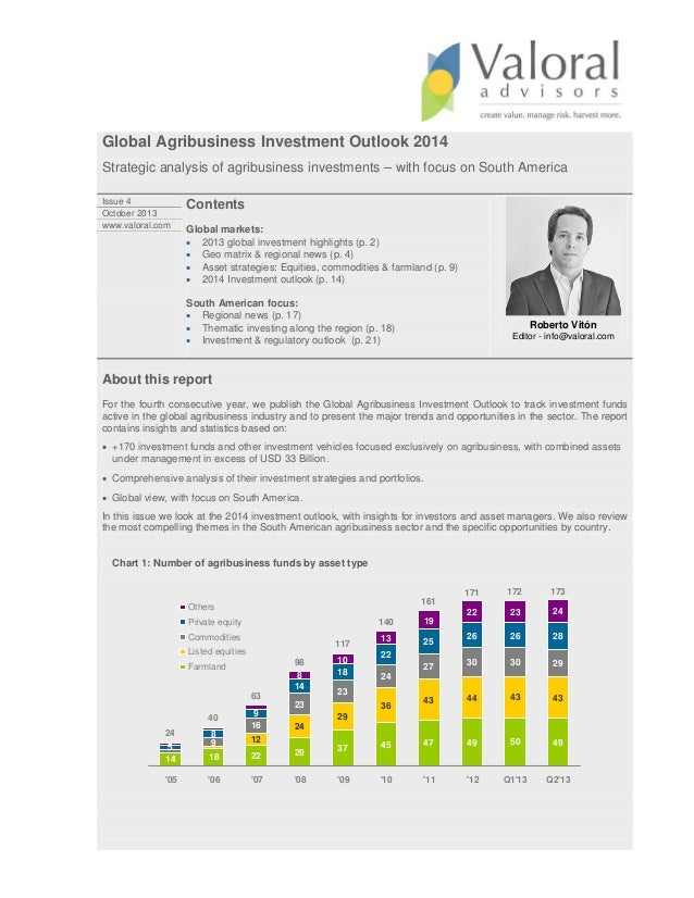 Global Agribusiness Investment Outlook 2014 Strategic analysis of agribusiness investments – with focus on South America I...