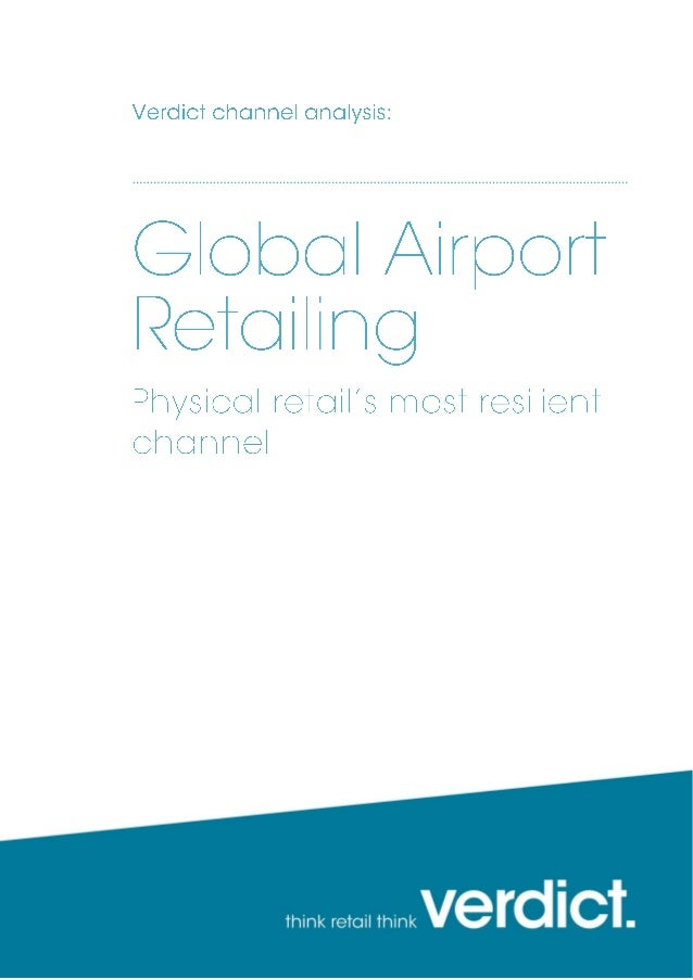Verdict sample pages Global Airport Retailing page 2 Growth in Americas set to accelerate Figure 1: Americas airport retai...