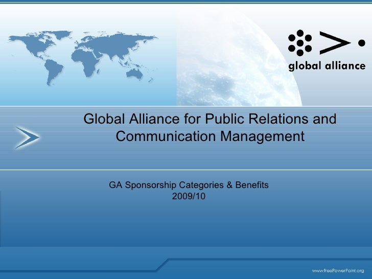 Global Alliance for Public Relations and Communication Management GA Sponsorship Categories & Benefits 2009/10