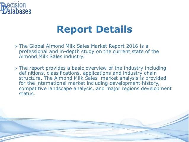 Almond Milk Sales Market Global Analysis and Forecasts 2021 Slide 3