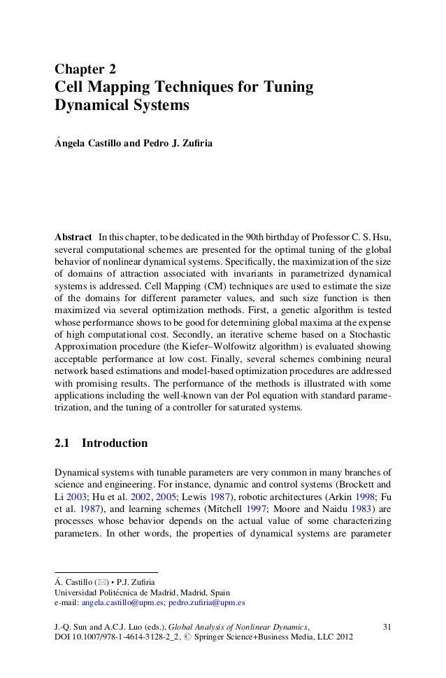 Chapter 2Cell Mapping Techniques for TuningDynamical Systems´Angela Castillo and Pedro J. ZufiriaAbstract In this chapter, ...