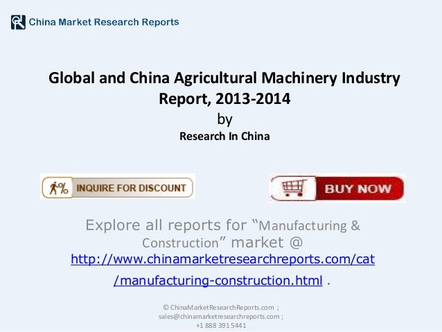 "Global and China Agricultural Machinery Industry Report, 2013-2014 by Research In China  Explore all reports for ""Manufact..."