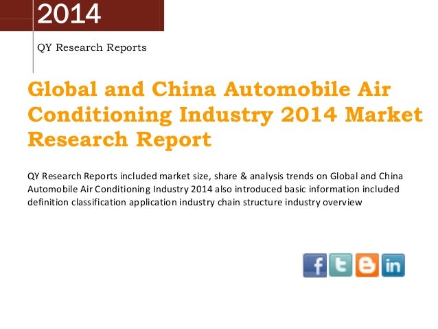 2014 QY Research Reports Global and China Automobile Air Conditioning Industry 2014 Market Research Report QY Research Rep...