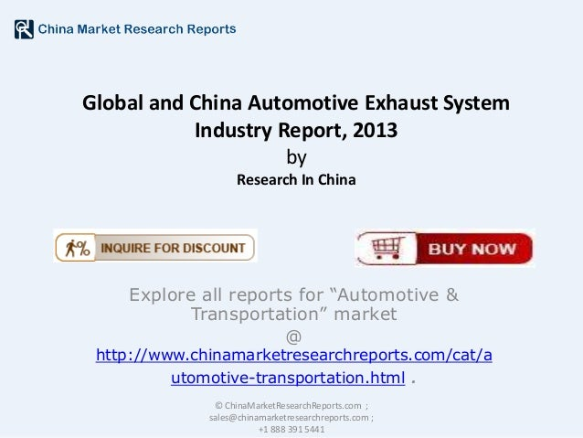 """Global and China Automotive Exhaust System Industry Report, 2013 by Research In China  Explore all reports for """"Automotive..."""