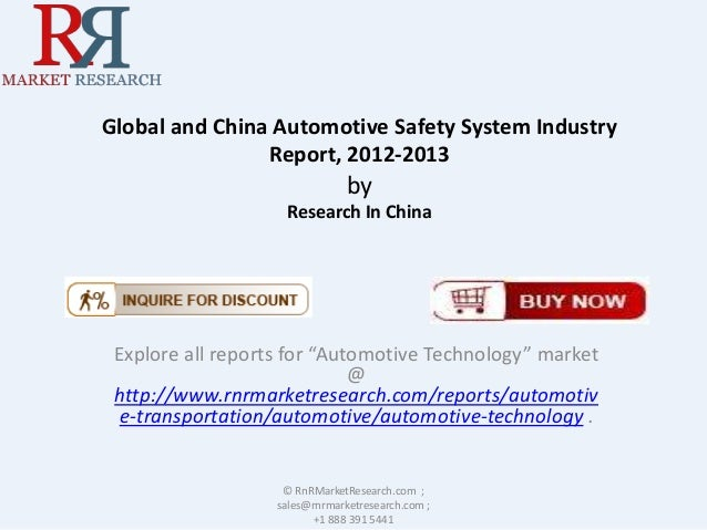 """Global and China Automotive Safety System Industry Report, 2012-2013 by Research In China Explore all reports for """"Automot..."""