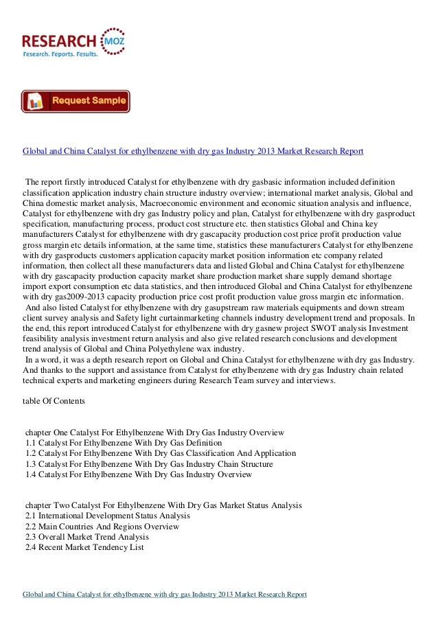 Global and China Catalyst for ethylbenzene with dry gas Industry 2013 Market Research Report The report firstly introduced...