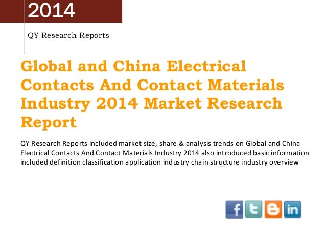 2014 QY Research Reports Global and China Electrical Contacts And Contact Materials Industry 2014 Market Research Report Q...