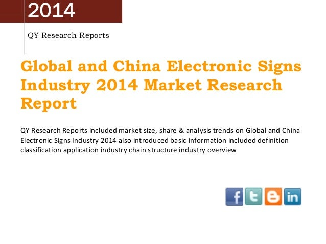 2014 QY Research Reports Global and China Electronic Signs Industry 2014 Market Research Report QY Research Reports includ...