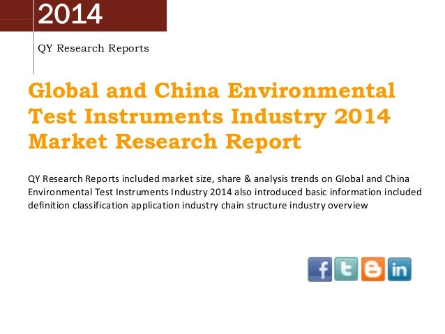 2014 QY Research Reports Global and China Environmental Test Instruments Industry 2014 Market Research Report QY Research ...