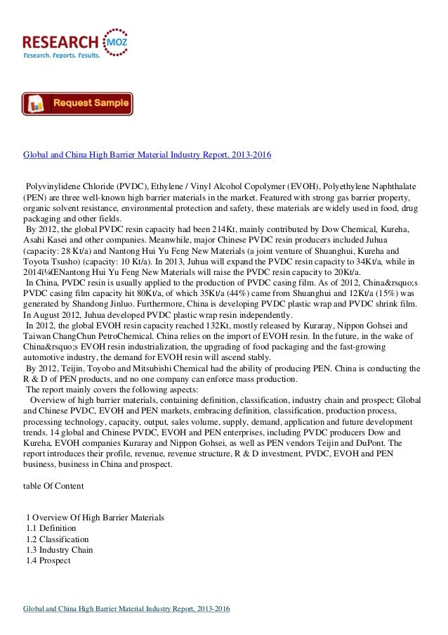 Global and China High Barrier Material Industry Report, 2013-2016Polyvinylidene Chloride (PVDC), Ethylene / Vinyl Alcohol ...
