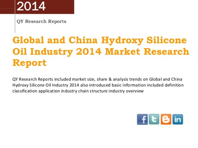 2014 QY Research Reports Global and China Hydroxy Silicone Oil Industry 2014 Market Research Report QY Research Reports in...