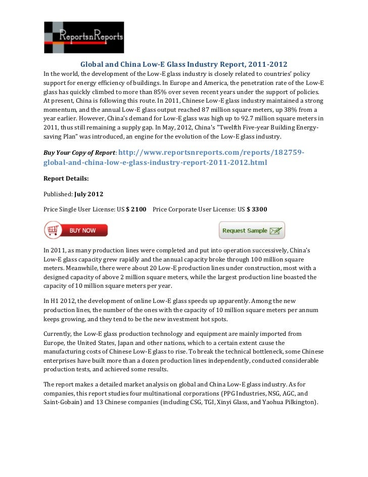 Global and China Low-E Glass Industry Report, 2011-2012In the world, the development of the Low-E glass industry is closel...