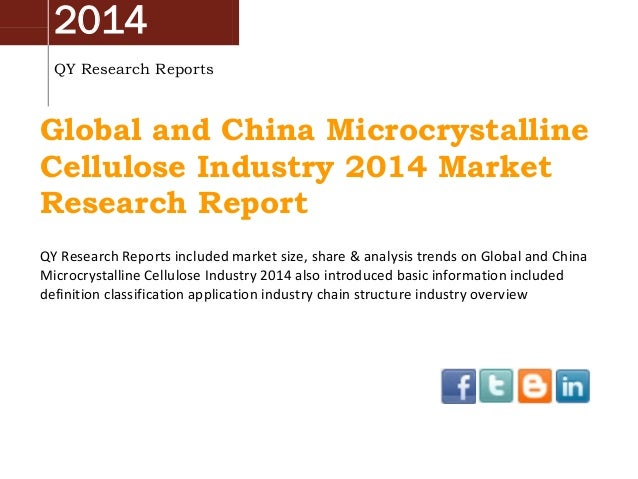 2014 QY Research Reports  Global and China Microcrystalline Cellulose Industry 2014 Market Research Report QY Research Rep...