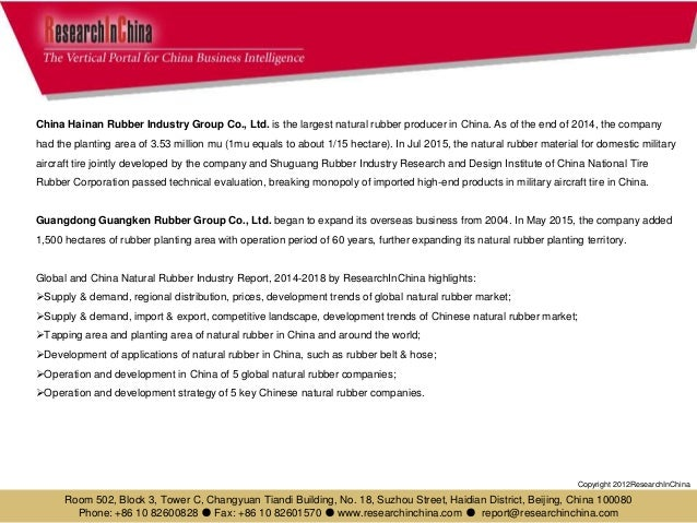 global and china natural rubber industry Home / top news / global and china natural rubber industry report, 2017-2021 – 5 chinese companies & 5 global companies.