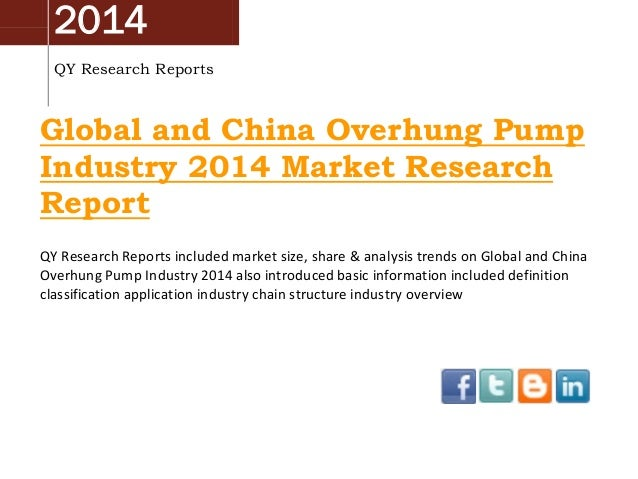 2014 QY Research Reports  Global and China Overhung Pump Industry 2014 Market Research Report QY Research Reports included...