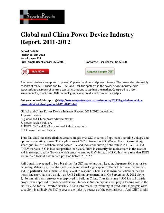 Global and China Power Device IndustryReport, 2011-2012Report Details:Published: Oct 2012No. of pages:117Price: Single Use...