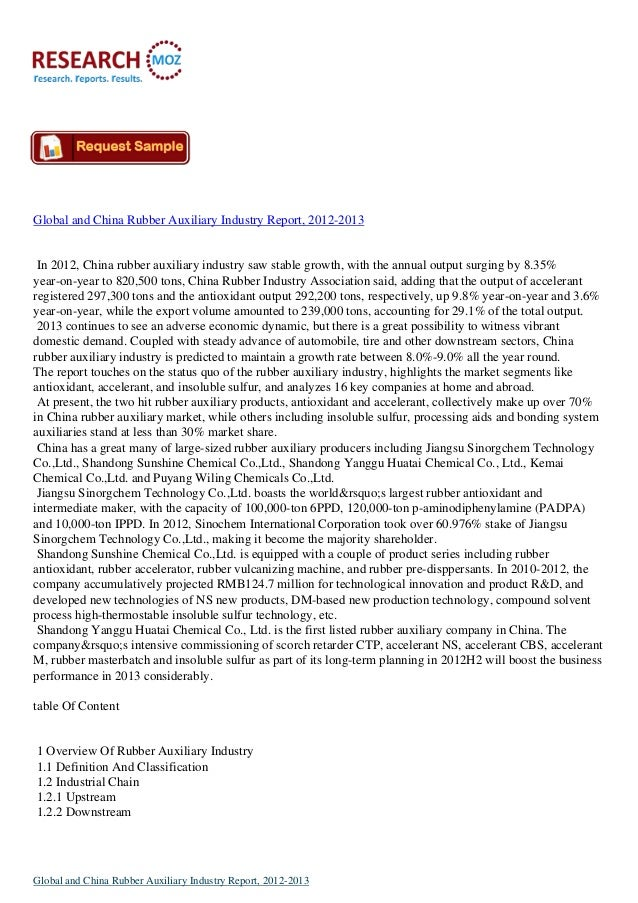 Global and China Rubber Auxiliary Industry Report, 2012-2013 In 2012, China rubber auxiliary industry saw stable growth, w...