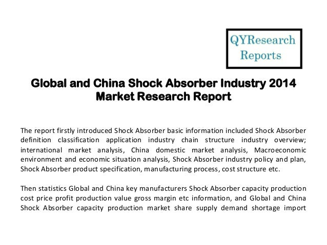Global And China Shock Absorber Industry 2014 Market Size, Share, Gro…