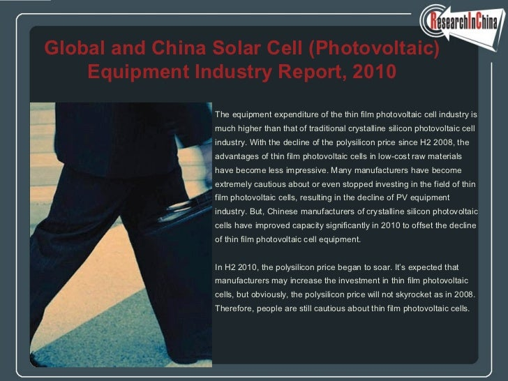 <ul><li>The equipment expenditure of the thin film photovoltaic cell industry is  </li></ul><ul><li>much higher than that ...
