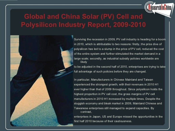<ul><li>Surviving the recession in 2009, PV cell industry is heading for a boom  </li></ul><ul><li>in 2010, which is attri...