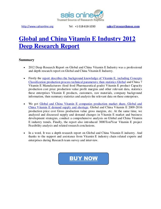 http://www.salisonline.org           Tel: +1-518-618-1030          sales@researchmoz.comGlobal and China Vitamin E Industr...