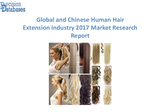 Human Hair Extension Market Research Report Global And Chinese Anal