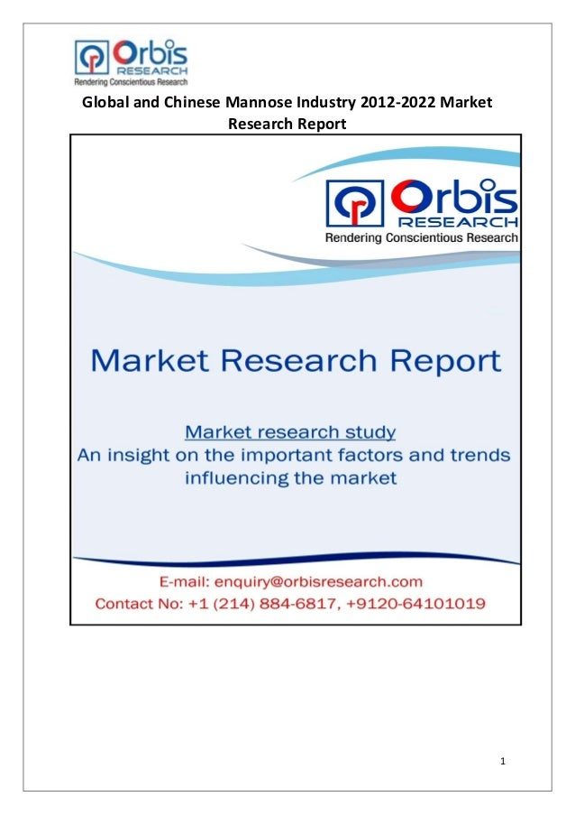 1 Global and Chinese Mannose Industry 2012-2022 Market Research Report