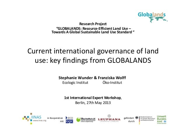 gefördert durchin Kooperation mitCurrent international governance of land use: key findings from GLOBALANDSResearch Projec...