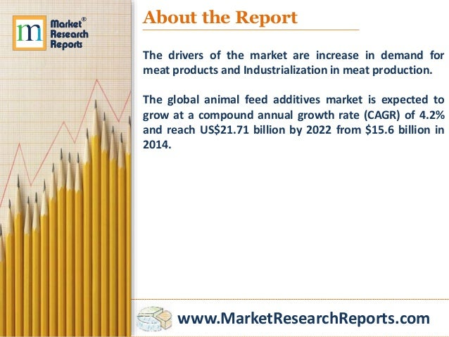 global animal feed additives market report This report focuses on the animal feeds additives in global market, especially in north america, europe and asia-pacific, south america, middle east and africa this report categorizes the market.