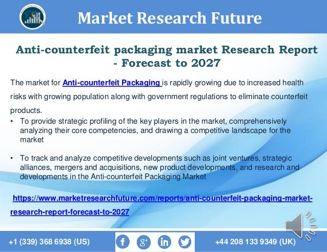 Anti counterfeit packaging market