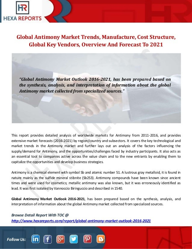 Global Antimony Market Trends Manufacture Cost Structure Global Ke