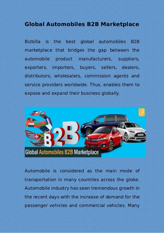 Global Automobiles B2B Marketplace Bizbilla is the best global automobiles B2B marketplace that bridges the gap between th...