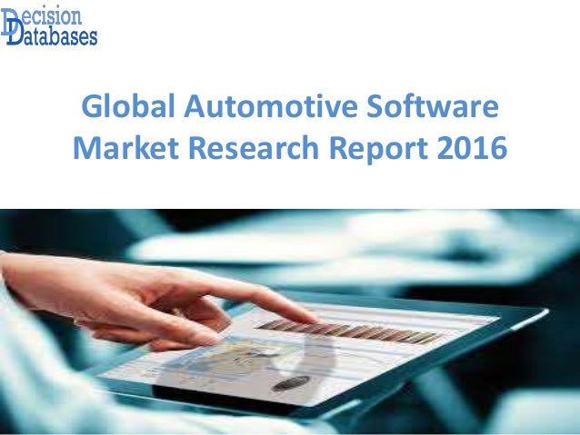 Global Automotive Software Market Research Report 2016