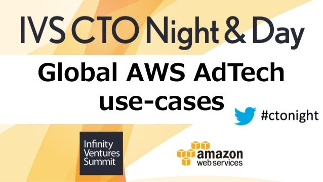 Global AWS AdTech use-cases