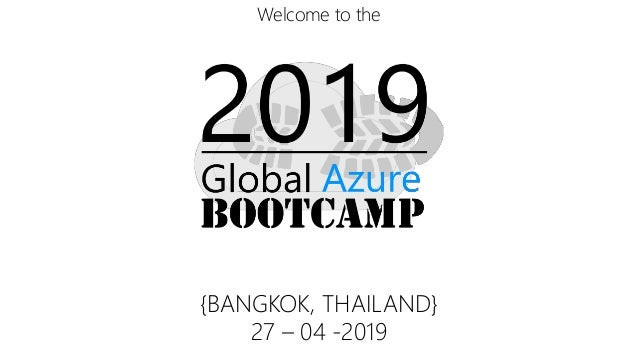 Welcome to the {BANGKOK, THAILAND} 27 – 04 -2019
