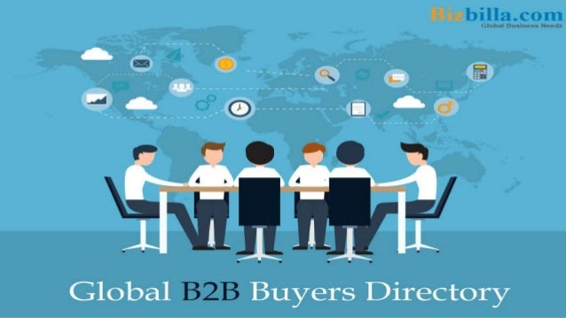 The eminent global B2B portal Bizbilla provides the list of B2B buyers on various product categories across the world alon...