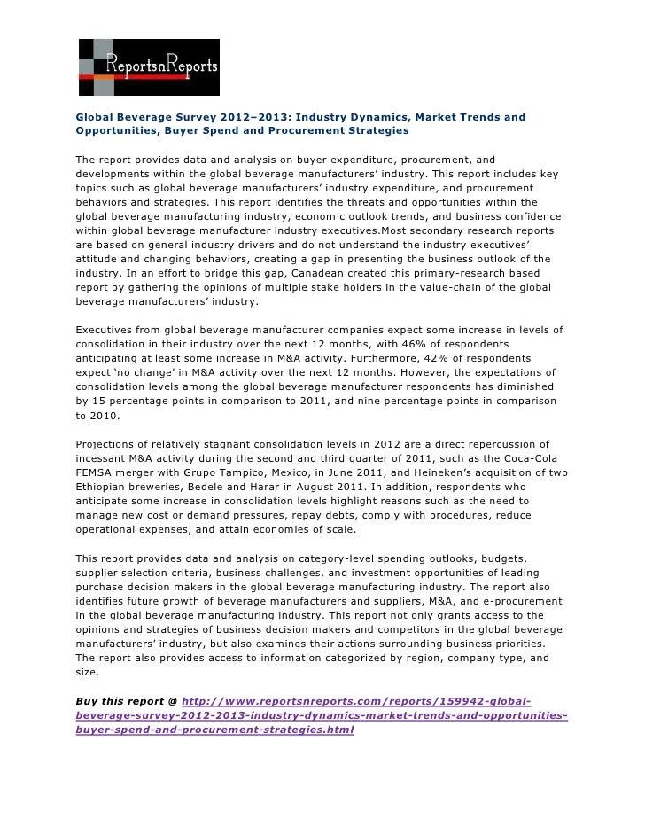 Global Beverage Survey 2012–2013: Industry Dynamics, Market Trends andOpportunities, Buyer Spend and Procurement Strategie...