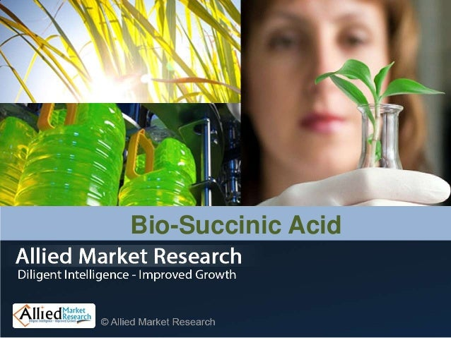 global bio succinic acid market published New report on global succinic acid market 2017 industry trend and forecast 2022 added to orbisresearchcom store published by mordor intelligence: mar 17 2017: which displays the significance of the bio-form of succinic acid production the global succinic acid market is.