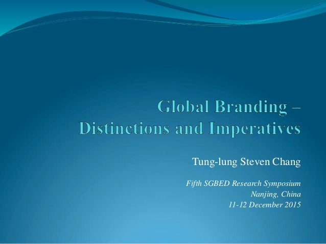 Tung-lung Steven Chang Fifth SGBED Research Symposium Nanjing, China 11-12 December 2015